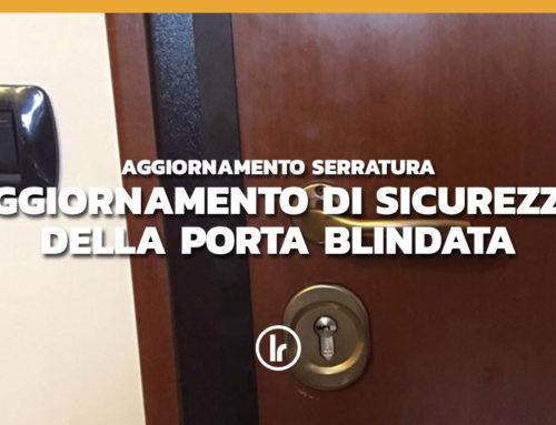 Intervento su porta blindata: aggiornamento con cilindro europeo Mottura e defender Disec