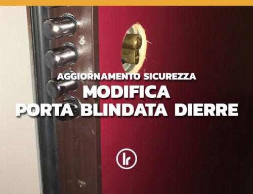Modifica serratura su porta blindata Dierre