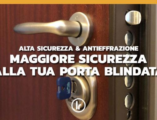 Aggiornamento serratura porta blindata: rendi la tua casa più sicura