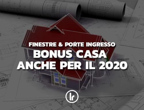 Bonus Casa, confermate le detrazione infissi anche per il 2020